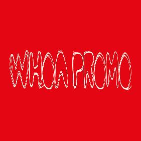 Whoa Promo